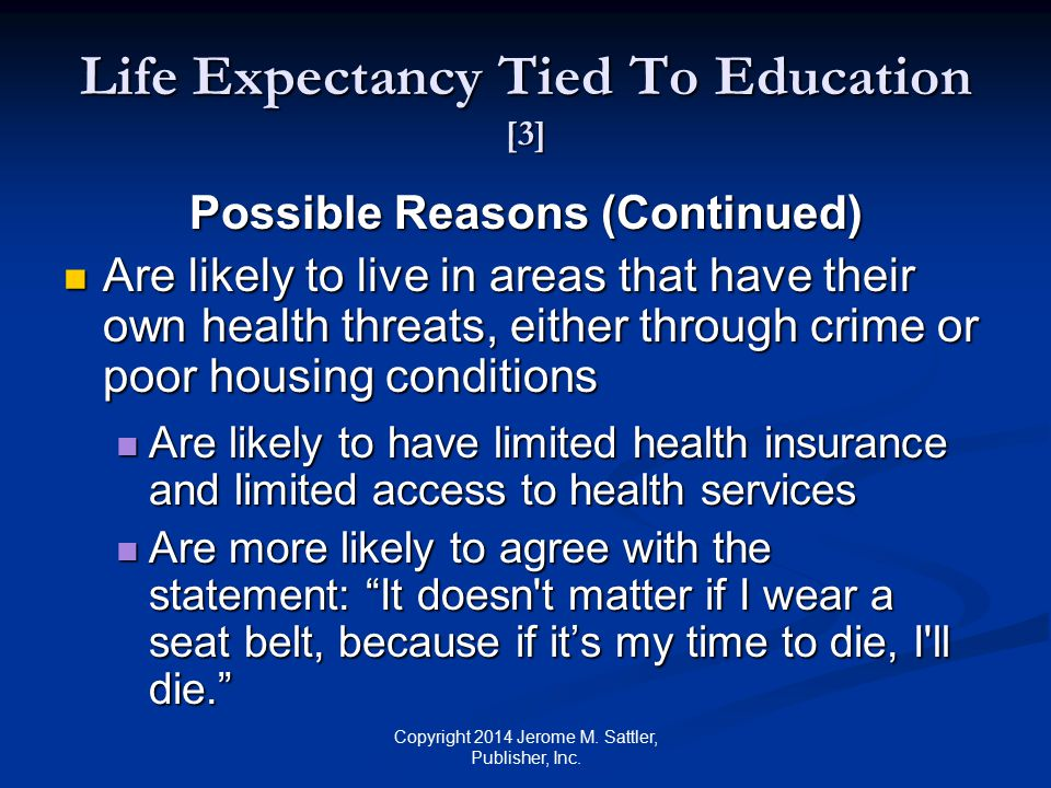 Life Expectancy Tied To Education [3]